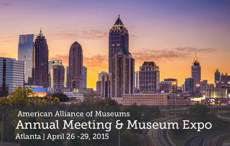 American Alliance of Museums Annual Meeting & Museum Expo